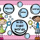 Sight Words,Word Work, Making New Words with Sight Words, K-3