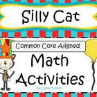 Silly Cat Math Activities CCSS