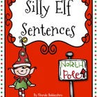 Silly Elf Sentences {Freebie}