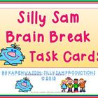 Silly Sam Brain Break Task Cards