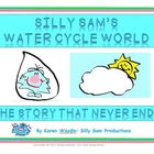 Silly Sam's Water Cycle World Differentiated Activity & Ex