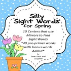 Silly Sight Words: Literacy Centers for Spring
