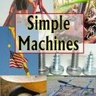 Simple Machines Comprehensive Unit