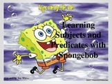 Simple Subjects and Predicates Spongebob Style