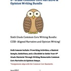 Sixth Grade Bundle: Common Core Narrative and Opinion Writing