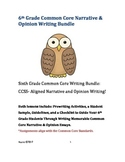 Sixth Grade Bundle: Common Core Narrative and Opinion Writ