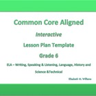 Sixth Grade Common Core Aligned Interactive Lesson Plan Templates