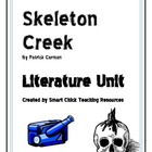 """Skeleton Creek"", by Patrick Carman, Literature UNIT, 51 pages"