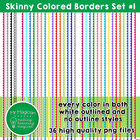 Skinny Colored Borders Set #1