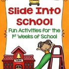 Slide Into School: Activities for the First Week of School