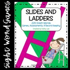 Slides and Ladders -- Dolch Words
