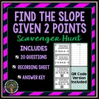 Slope Scavenger Hunt (Find the Slope Given 2pts) *QR Codes