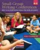 Small-Group Writing Conferences