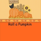 Smartboard Roll a Pumpkin Group or Center Activity