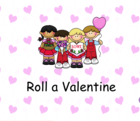 Smartboard Roll a Valentine Group or Center Activity 2 dice