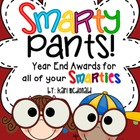Smarty Pants! End of the Year Awards for Every Student