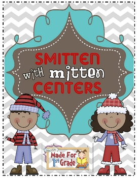 Smitten with Mittens Math & Literacy Centers