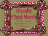 Sneaky Sight Words- Scott Foresman Kindergarten