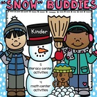 """Snow"" Fun Snowbuddies Literacy and Math Winter Pack for Kinder"