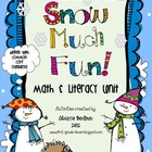 Snow Much Fun! Math & Literacy Unit