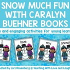 Snow Much Fun With Caralyn Buehner Books...Kindergarten Version
