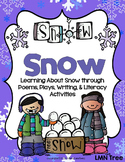 Snow Poetry Unit : Poems, Plays, and Writing to Learn abou