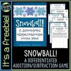 Snowball!  A Differentiated Addition and Subtraction Game