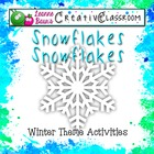 Snowflakes, Snowflakes Winter Theme Activities