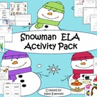 Snowman ELA Activity Pack  Craftivity Included!