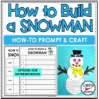 Snowman How To Writing including writing printable and sno