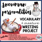 Snowman Personalities Vocabulary and Writing Project~30 Words