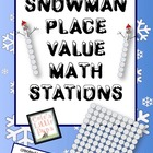 Snowman Place Value Common Core Mini Unit