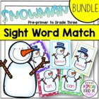 Snowman Sight Word Matching - BUNDLE