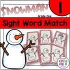 Snowman Sight Word Matching - Dolch Grade One List