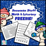 Snowman Stuff Math and Literacy Freebie!