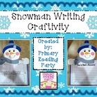 Snowman Writing Craftivity