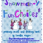 """Snowman-y Choices"" Math and Literacy Unit"