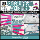Snowmen at Night ~ Booktivities for the Common Core Classroom