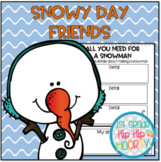 Snowy Day Friends...Literacy Activities and Crafts...Save my ink!