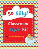 So Silly Classroom Style Kit