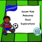 Soccer Kids Animated Vocal Explorations PowerPoint & Works