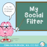 Social Filter: Professor Cranium teaches social skills