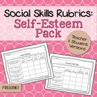 Social Skills Rubrics: Self-Esteem Pack Freebie