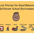 Social Stories: Good Behavior in School Environments for K