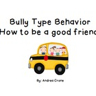"Social Story ""Dealing with Bully Type Behavior"""