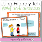 Social Story: Using Friendly Talk