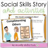 Complimenting Others: A Social Story And Activity