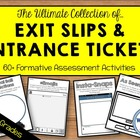 Social Studies Exit Slips & Entrance Tickets Kit -- 35+ Pr