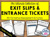 Exit Slips & Entrance Tickets Collection -- 55 Formative A