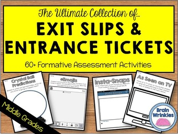Exit Slips & Entrance Tickets Collection -- 55 Formative Assessment Activities